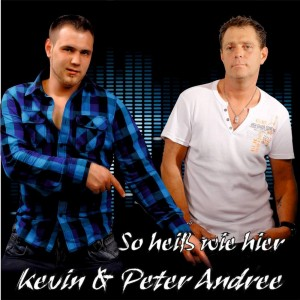 Peter und Kevin Andree - So heiss wie hier (COVER)