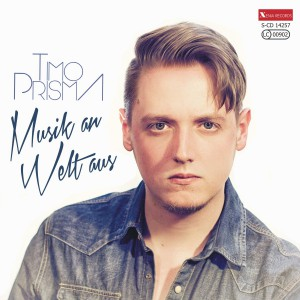 TIMO PRISMA - Musik An Welt Aus - Cover